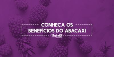 Frubelle—17-09—Conheça-os-Benefícios-do-Abacaxi (1)