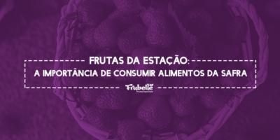 08-10-Frutas-da-Estação-A-Importância-de-Consumir-Alimentos-da-Safra